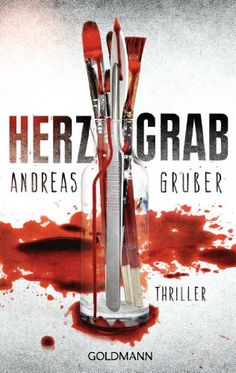 Herzgrab: Thriller