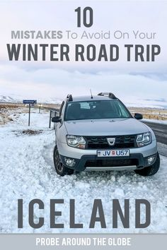 Read these 10 mistakes to avoid driving Iceland in winter to make sure you'll have a fun and safe Iceland winter road trip. #iceland #icelandwinter #wintericeland #roadtrip #icelandroadtrip