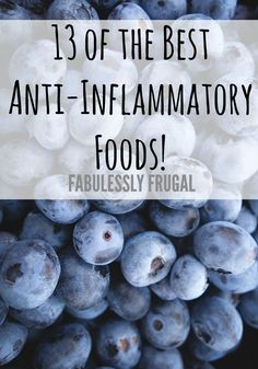 13 of the Best Anti-Inflammatory Foods - Fabulessly Frugal Modify your diet to help combat pain and lessen inflammation! Here's a list of the best anti-inflammatory foods to add to your diet. Anti Inflammatory Foods List, Anti Inflammatory Smoothie, Inflamatory Foods, Arthritis Diet, Rheumatoid Arthritis, Autoimmune Diet, Eat This, Eating Clean, Eating Healthy