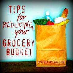 Meet Penny's Tips for reducing your grocery budget. This is part 4, there are links to the other 3.