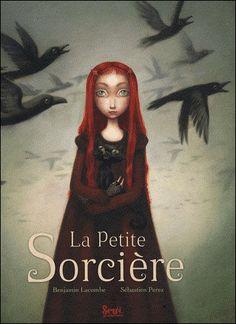 Benjamin Lacombe / La pequeña bruja