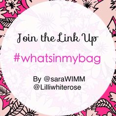 Where is my mind?: What's In My Bag - Linky #whatsinmybag