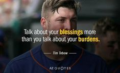 Tim Tebow Football, Tim Tebow Haircut, Tim Tebow Foundation, Tim Tebow Quotes, Tim Tebow Girlfriend, God Made You, Motivational Quotes, Inspirational Quotes, King Of My Heart