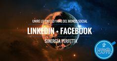 LinkedIn e Facebook Ads - sinergia perfetta