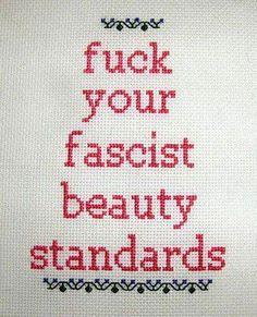 Fuck Your Fascist Beauty Standards 68