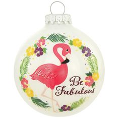 Be Fabulous Flamingo Glass Ornament All Things Christmas, Christmas Bulbs, Flamingo Ornament, Tropical Christmas, Bird Perch, How To Make Ornaments, Pink Flamingos, Glass Ornaments, Great Gifts