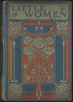 Talwin Morris Little Women Art Nouveau Ethel Larcombe Louisa M Alcott Blackie