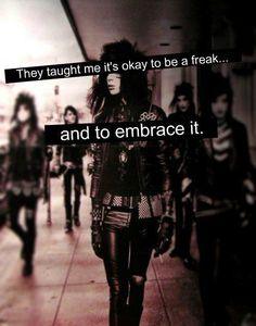 Black veil brides thought me so many thing I love them