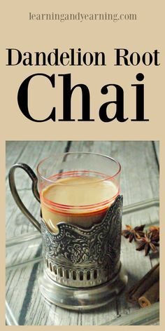 Dandelion root chai is a delicious way to get all the health benefits of dandelion and some amazing spices, without all that caffeine!