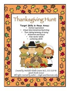 THANKSGIVING+HUNT+GAME+(2++players)Thanksgiving+Hunt+is+a+fun+and+interaction+game+that+can+by+played+by+itself+or+paired+to+reinforce+any+skill+area.++Thanksgiving+Hunt+target+the+following+skills:*+Verbal+expression*+Visual+discrimination/matching*+Turn+taking/winning+&+losing*+Attention+and+focus*+Fine+motor+skills*+Listening+skills+OBJECT+OF+GAME:++To+be+the+first+player+to+get+rid+of+all+the+big+playing+cards.GAME+SET+UP:++Place+small+cards+face+down+on+the+table.