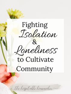 It is a very real challenge to deal with isolation and loneliness but cultivating community is a great remedy to this problem. Soulmate Friendship, Christian Homemaking, Pastors Wife, Community Building, Google Ads, Loneliness, Lead Generation, Christians, 15 Years