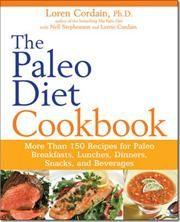 The Paleo Diet Cookbook af Loren Cordain, Nell Stephenson, Lorrie Cordain, ISBN 9780470913048