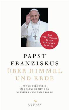 Medienhaus: Abraham Skorka & Papst Franziskus -  Über Himmel u...