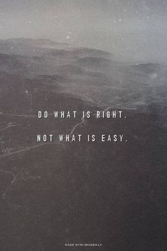 | #history | via @learninghistory do what is right not what is easy