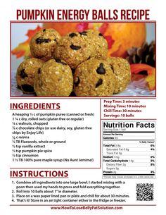 Pumpkin Energy Balls- Video & printable #recipe card. Such a healthy & simple idea! http://www.howtolosebellyfatsolution.com/pumpkin-energy-balls