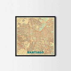 Santiago City Prints -Art posters and map prints of your favorite city. Unique design of a map. Perfect for your house and office or as a gift.