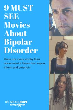 There are many worthy films about mental illness that inspire, inform and entertain. Here, we narrow down the list to nine movies featuring a lead character with bipolar disorder that you don't want to miss!