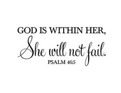 Psalm God is within her she will not fail Teen Girl Vinyl decal Religious wall art Christian word lettering - So Funny Epic Fails Pictures Biblical Tattoos, Bible Verse Tattoos, Biblical Quotes, Bible Verses Quotes, Faith Quotes, Tattoo Quotes, Psalm Tattoo, Scriptures, Tattoo Hand