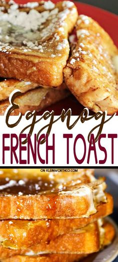 """If you love eggnog, then this Eggnog French Toast is sure to be a favorite breakfast for holiday mornings. The addition of rum extract gives it great flavor while keeping it """"kid-friendly"""" too. French Toast Sandwich, French Toast Rolls, Make French Toast, Creme Brulee French Toast, Eggnog French Toast, Cinnamon Roll French Toast, Overnight French Toast, Toast Pizza, Ideas Tostadas"""