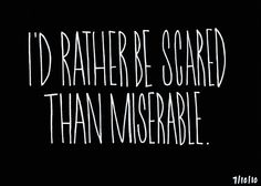 Scared. /Carolyn Sewell