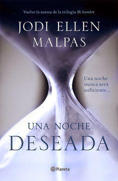 Mis momentos de lectura: Una noche. Deseada (Una Noche 01) - Jodi Ellen Mal...