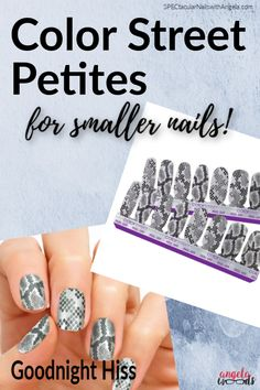 Goodnight Hiss is one set of slithery fun graphic nail strips from Color Street Nails newest idea, the Petite Collection! Made for slender nails and smaller hands and using the same easy to apply tips the Color Street Petite nail strips are sure to be a hit. My teenage daughter thinks these will be perfect when she is feeling her sassiest. Try these out for prom or graduation!   #ColorStreetNails #ColorStreetvsJamberry #PromNails #graphicnails