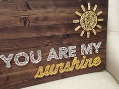 MADE TO ORDER String Art You Are My Sunshine Sign
