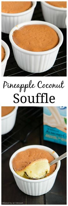 This delicate dairy free pineapple coconut soufflé features a firm exterior with a creamy interior. It's light, fluffy and flavorful, making it great for an after dinner treat. #ad @almondbreeze