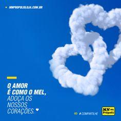 O mel é por nossa conta:www.mnpropolis.com.br/