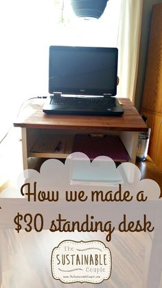 The Sustainable Couple: Make Your Own $30 Standing Desk!