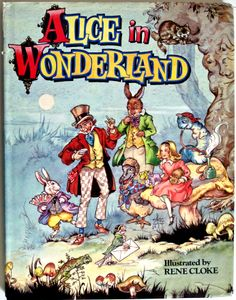 Alice in Wonderland. Year: #1990. Country: #UK. Illustrations: Rene Cloke . Additional Info: Award publications Limited printed edition. #book #cover #art