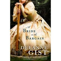 A Bride in the Bargain by Deanne Gist.  Great book, fast read with some history of the Seattle area.