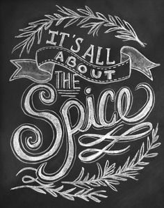 (Another cute one for the kitchen) It's All About The Spice Chalkboard Art Print
