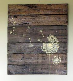 Namely Original: Pallet Wood Sign Ideas Painted Pallets, Painted Pallet Art, Pallet Painting, Sign Painting, Dandelions, Pallet Crafts, Diy Pallet Projects, Wood Projects, Wood Crafts