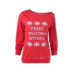 Merry Christmas Bitches Graphic Sweatshirt (22 BAM) ❤ liked on Polyvore featuring tops, hoodies, sweatshirts, graphic tops, red sweatshirt, christmas sweatshirts, red top and christmas tops