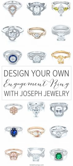 Joseph Jewelry | Design Your Own Engagement Ring | Bridal Musings