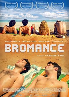 Daniel, Santiago and Adrian are three longtime friends who take a camping trip together in Bromance (Como Un Novio Sin Sexo), an Argentinean film released in 2016 New Movies, Movies To Watch, Good Movies, 80s Movie Posters, Cinema Posters, Hindi Movie Film, Gay Cuddles, Amish Books, Movies Worth Watching