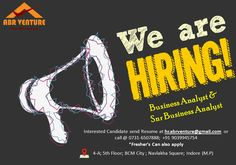 Grab the Opportunity!!! Jobs Opening for Business Analyst & Snr Business Analyst We Hire Dynamic, Talented & Smart working people who are willing to work in a challenging environment. Experience: Min 03-06 Months Salary: No Bar for Deserving Candidate • Earn More Extra Incentive...No Limit • Hike on Current Salary Package Interested Candidate send Resume at hr.abrventure@gmail.com or call @ 0731-6507888 Office Address: ABR Venture Financial Services 4-A; 5th Floor; BCM City Navlakha Square…