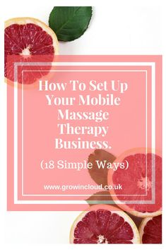 18 Simple Ways To Set Up Your Own Mobile Massage Therapy Business! #massagetherapist #mobilemassage #massage #smallbusiness #businessowner #healthandwellbeing