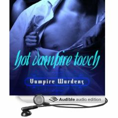 Hot Vampire Touch: Vampire Wardens Trilogy, Book 2