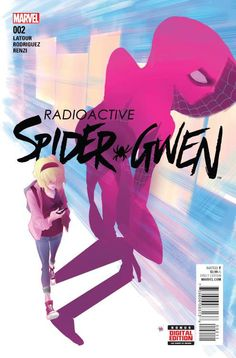 Radioactive Spider-Gwen (2015) Issue #2