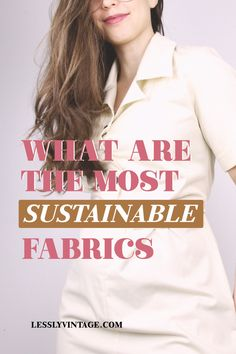 Are you thinking of buying new clothes but want to make sure that the fabrics are sustainable? Here is a quick cheat-sheet for you to remind you of the most sustainable clothing fabrics out there! #slowfashion #preloved #secondhandstyle #vintagestyle #vintageinspiration #vintageshop #onlinevintage #vintagemuoti #kirppis #vintagetyyli #kestävämuoti #kirppistyyli #vintagehelsinki Sustainable Fabrics, Sustainable Clothing, Ethical Fashion, Slow Fashion, Vintage Boutique, Vintage Shops, Vintage Outfits, Vintage Fashion, New Outfits