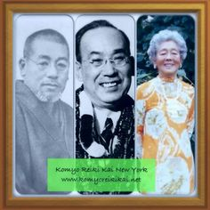 Mikeo Usui * Chijuro Hayashi * Hawayo Takata