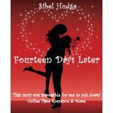 Fourteen Days Later (Romantic Comedy) (Kindle Edition)By Sibel Hodge