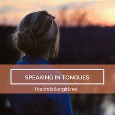 Whether you've never heard of speaking in tongues, you have and don't know much…