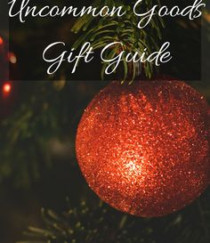 Uncommon Goods Gift Guide #christmas #gift #giftsforher #holidays #gifts
