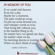 Remembered forever, Robbie D. Loss Grief Quotes, Grief Poems, Grieving Quotes, Miss Mom, Miss You Dad, I Miss You Quotes, Dad Quotes, Mom In Heaven Quotes, Meaningful Quotes