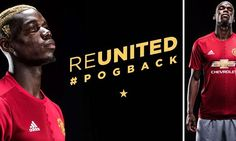 CONFIRMED: Manchester United sign Paul Pogba from Juventus for £100m