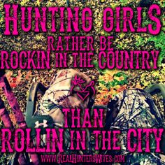 Camouflage Country Hunter Realtree Mossy Oak Real Hunters Wives Quote Gun Rights