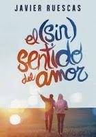 """entrelibros-betweenbooks: Reseña#15: """"EL (SIN) SENTIDO DEL AMOR"""""""